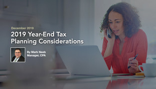 2019 Year-End Tax Planning Considerations