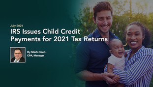 IRS Issues Advance Child Credit Payments
