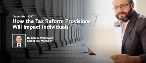 How the Tax Reform Provisions Will Impact Individuals