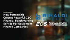 New Partnership Creates Powerful CEO Financial Benchmarking Service For Equipment Finance Companies