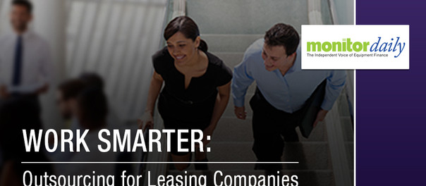 Work Smarter: Outsourcing for Leasing Companies