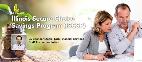 Illinois Secure Choice Savings Program (ISCSP)