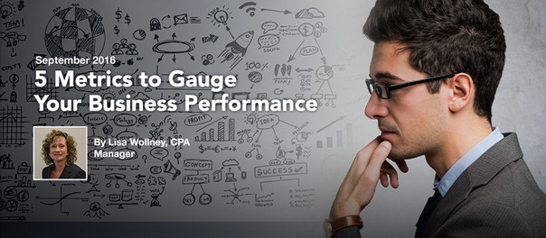 5 Metrics to Gauge Your Business Performance