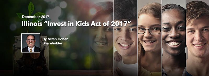 "ECS December Newsletter: Illinois ""Invest in Kids Act of 2017"""