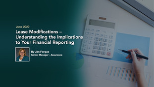 Lease Modifications – Understanding the Implications to Your Financial Reporting