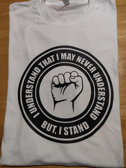 I Understand T Shirt