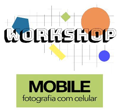 Workshop - Fotografia Mobile