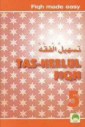 Tas-heelul Fiqh Book 5 (Fiqh Made Easy)