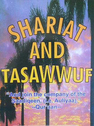 Shariat And Tasawwuf By Maseehullah Khan