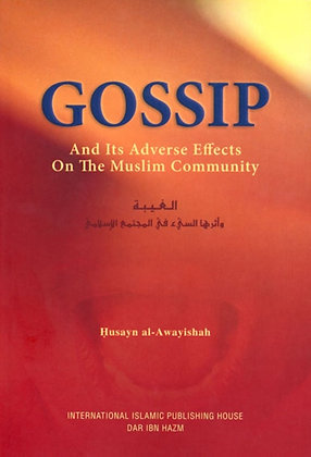 Gossip And Its Adverse Effects On The Muslim Community