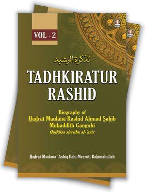Tadhkiratur Rashid ( 2 VOL )