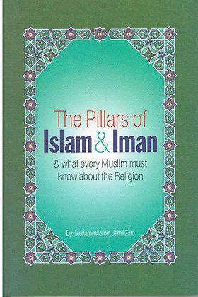 The Pillars of Islam and Iman