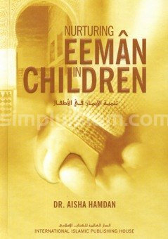 Nurturing Eeman In Children