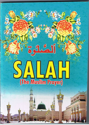 Salah (The Muslim Prayer) - Handbook