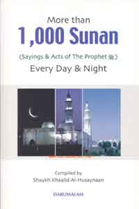 More Than 1000 Sunan Sayings & Acts Of The Prophet