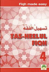 Tas-heelul Fiqh Book 4 (Fiqh Made Easy)