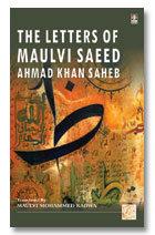 Letters Of Maulana Saeed Ahmad Khan Saheb