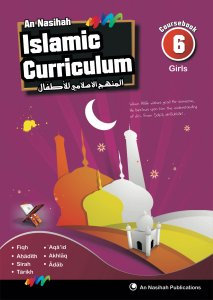 An Nasihah Islamic Curriculum Coursebook 6 Girls