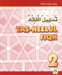 Tas-heelul Fiqh Book 2 (Fiqh Made Easy)