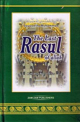 The Last Rasool Of Allah