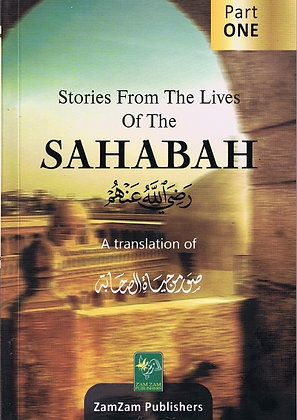 Stories From The Life Of The Sahaba