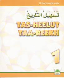 Tas-heelul Tareekh Part 1 (History Made Easy)