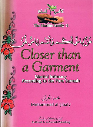 Closer Than Garment - The Muslim Family