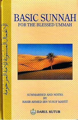 Basic Sunnah For the Blessed Ummah