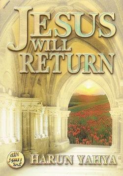 Jesus Will Return