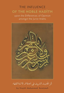 Influence Of The Hadith Upon Differences of Imams
