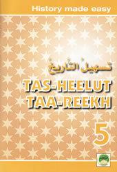 Tas-heelul Tareekh Part 5 (History Made Easy)