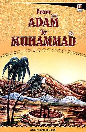 From Adam To Muhammad
