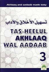 Tas-heelul Akhlaaq Wal Aadaab Part 3