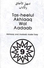 Tas-heelul Akhlaaq Wal Adaab Part 9