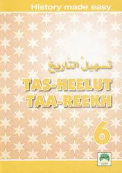 Tas-heelul Tareekh Part 6 (History Made Easy)