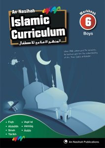 An Nasihah Islamic Curriculum Workbook 6 Boys