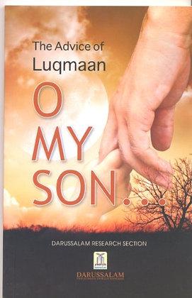 O My Son The Advice Of Luqmaan