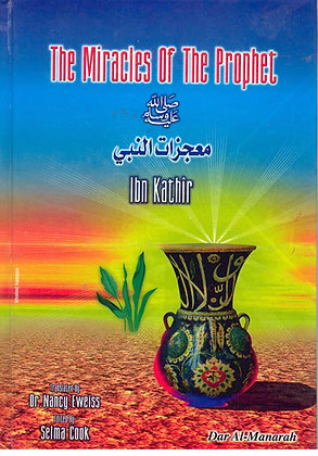The Miracles Of The Prophet