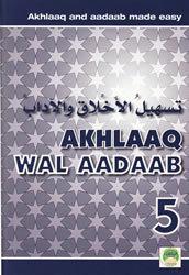 Tas-heelul Akhlaaq Wal Adaab Part 5