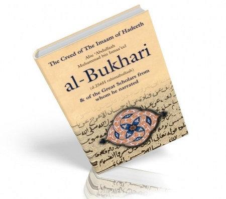 The Creed Of The Imam Of Hadith Bukhari