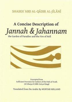 A Concise Description Of Jannah & Jahannam