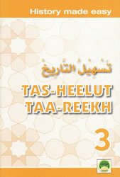 Tas-heelul Tareekh Part 3 (History Made Easy)