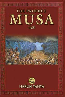 The Prophet Musa (AS)