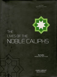 The Lives Of The Noble Caliphs