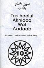 Tas-heelul Akhlaaq Wal Adaab Part 10