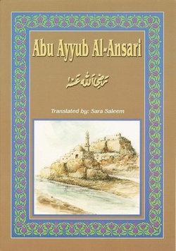 Abu Ayyub Al-Ansari (RA)