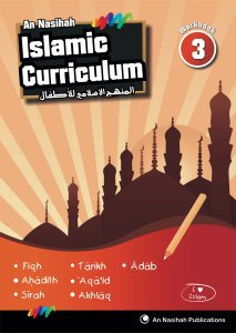 An Nasihah Islamic Curriculum Workbook 3
