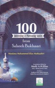 100 Motivating Stories From Saheeh Bukhari