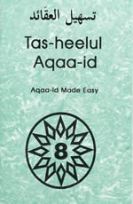 Tas-heelul Aqaaid Book 8 (Beliefs Made Easy)