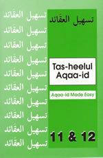 Tas-heelul Aqaaid Book 11 & 12 (Beliefs Made Easy)